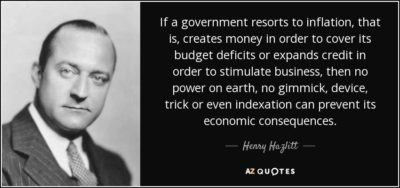 quote-if-a-government-resorts-to-inflation-that-is-creates-money-in-order-to-cover-its-budget-henry-hazlitt-80-85-58