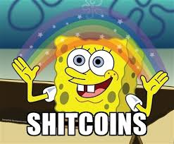 Bought Some SHITCOINS Tonight